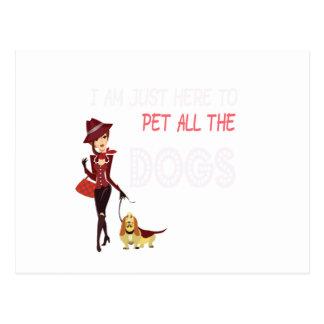Cartão Postal Eu estou apenas aqui pet todos os cães