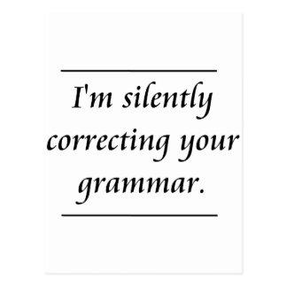 Cartão Postal Eu estou corrigindo silenciosamente sua gramática.