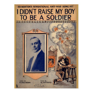Cartão Postal Eu não aumentei meu menino para ser um soldado