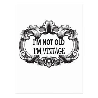 Cartão Postal eu não sou idoso mim sou vintage