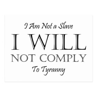 Cartão Postal Eu não sou um escravo - eu não cumprirei à tirania