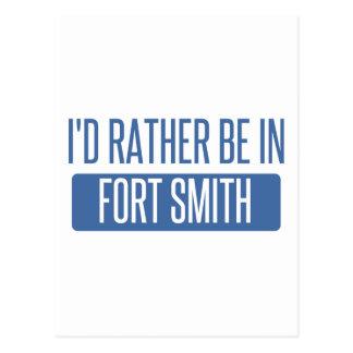 Cartão Postal Eu preferencialmente estaria em Fort Smith