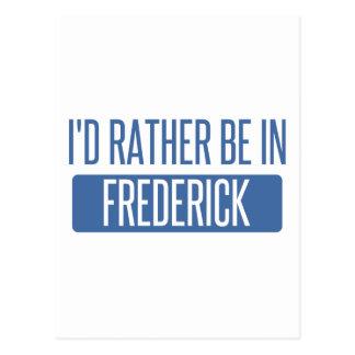 Cartão Postal Eu preferencialmente estaria em Frederick