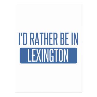Cartão Postal Eu preferencialmente estaria em Lexington