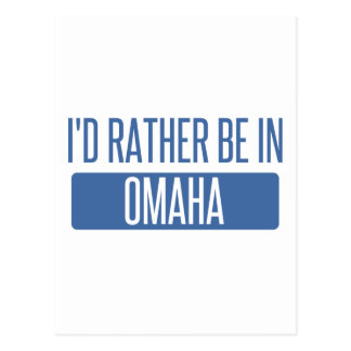 Cartão Postal Eu preferencialmente estaria em Omaha