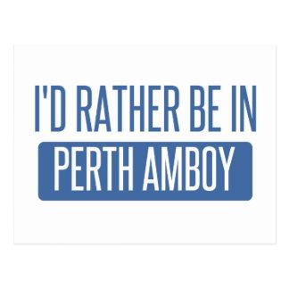 Cartão Postal Eu preferencialmente estaria em Perth Amboy