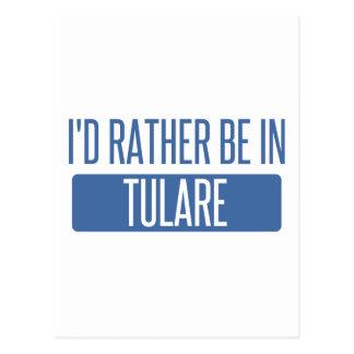 Cartão Postal Eu preferencialmente estaria em Tulare