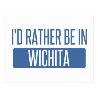 Cartão Postal Eu preferencialmente estaria em Wichita