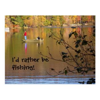 Cartão Postal Eu preferencialmente estaria pescando!