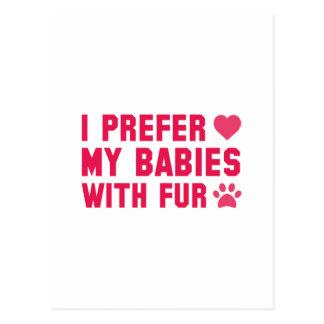 Cartão Postal Eu prefiro meus bebês com pele