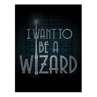 Cartão Postal Eu quero ser um feiticeiro