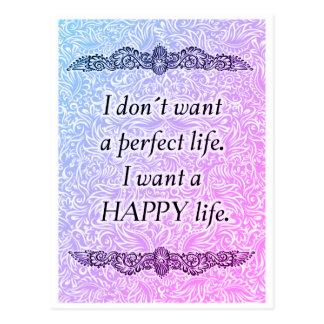 Cartão Postal Eu quero uma vida feliz - Quote´s positivo