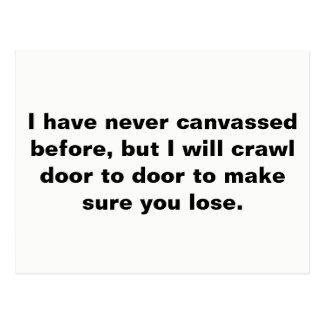 Cartão Postal Eu rastejarei porta à porta (toda a versão das