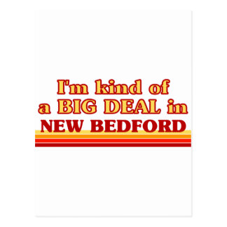 Cartão Postal Eu sou tipo de uma GRANDE COISA em New Bedford