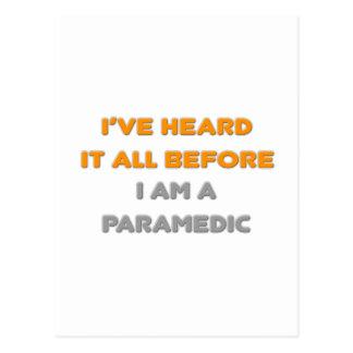 Cartão Postal Eu tenho-o ouvido todo antes. Paramédico