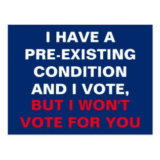 Cartão Postal Eu tenho uma circunstância Pre-Existente e eu voto
