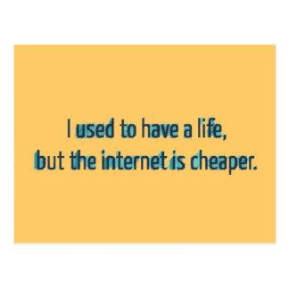 Cartão Postal Eu usei-me para ter uma vida mas o Internet é mais