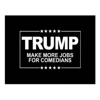 Cartão Postal Faça mais trabalhos para comediantes - sinal do