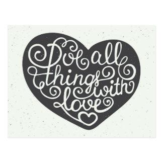 Cartão Postal Faça todas as coisas com amor