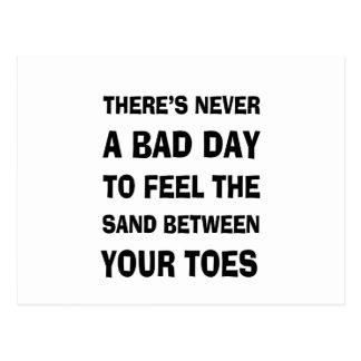 Cartão Postal Há nunca um dia mau para sentir a areia entre Y