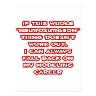 Cartão Postal Humor do neurocirurgião… que modela a carreira