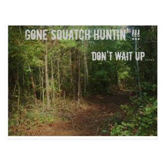 Cartão Postal Huntin'! ido de Squatch