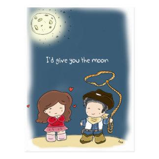 Cartão Postal I'd give the you moon