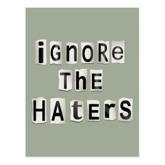 Cartão Postal Ignore os haters.