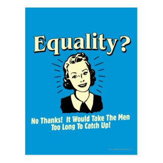 Cartão Postal Igualdade: Tome homens alcançam demasiado por