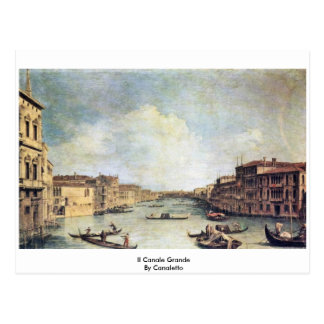 Cartão Postal IL Canale grandioso por Canaletto