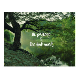 Cartão Postal Incentivo: Seja paciente: Deixe o deus trabalhar