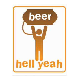 Cartão Postal inferno da cerveja yeah!