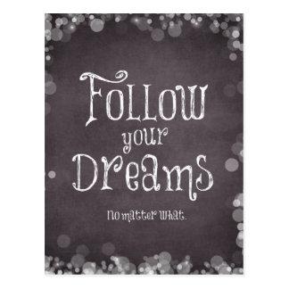 Cartão Postal Inspirado siga suas citações dos sonhos