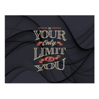 Cartão Postal Inspirador - você somente limite é você