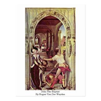Cartão Postal John The Baptist por Rogier van der Weyden