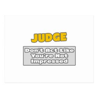 Cartão Postal Juiz. Você é imprimido