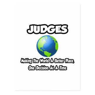 Cartão Postal Juizes… que fazem ao mundo um lugar melhor