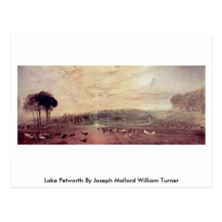 Cartão Postal Lago Petworth por Joseph Mallord William Turner