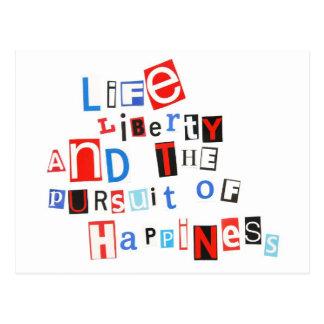 Cartão Postal Liberdade da vida & a perseguição da felicidade