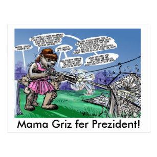 Cartão Postal Mama Griz fer Prezident