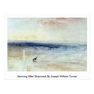 Cartão Postal Manhã após o Shipwreck por Joseph William Turner