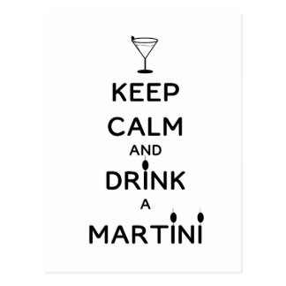 Cartão Postal Mantenha a calma e beba um Martini
