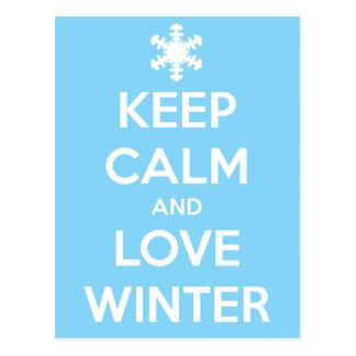 Cartão Postal Mantenha a calma e o inverno do amor