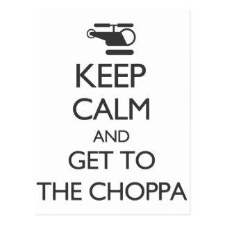 Cartão Postal Mantenha a calma e obtenha-a ao Choppa