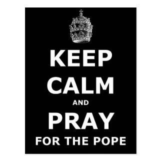Cartão Postal Mantenha a calma e pray para o papa