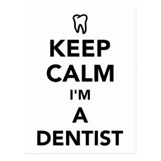 Cartão Postal Mantenha a calma que eu sou um dentista