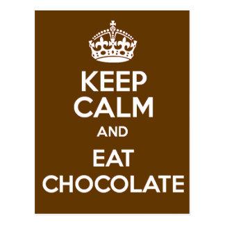 Cartão Postal Mantenha calmo e coma o chocolate