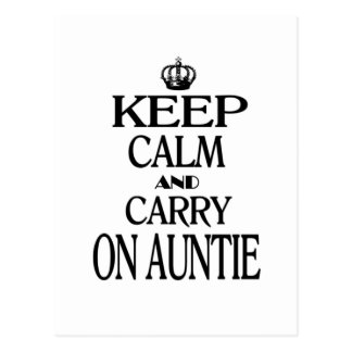 Cartão Postal Mantenha calmo e continue o Auntie