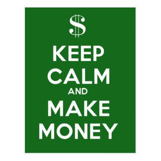 Cartão Postal Mantenha calmo e faça o dinheiro