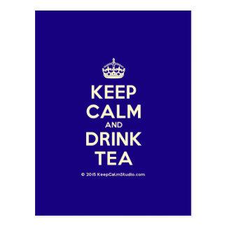 Cartão Postal Mantenha chá calmo e da bebida